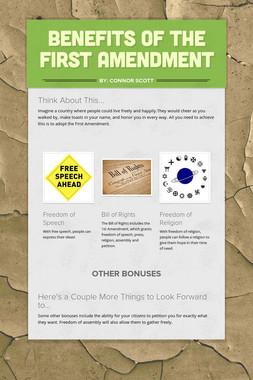 Benefits of the First Amendment