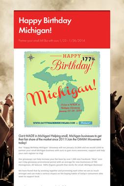 Happy Birthday Michigan!