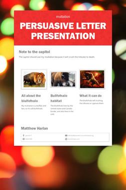 persuasive letter presentation
