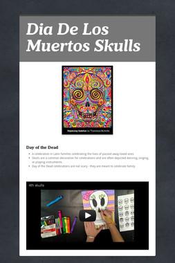 Dia De Los Muertos Skulls