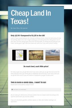 Cheap Land In Texas!
