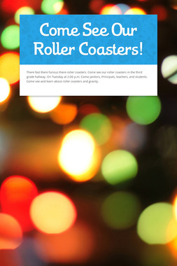 Come See Our Roller Coasters!