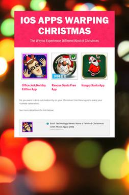 iOS Apps Warping Christmas
