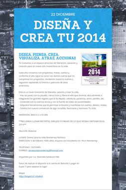 DISEÑA Y CREA TU 2014