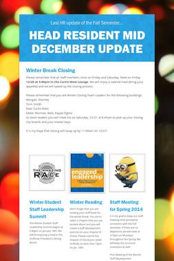 Head Resident Mid December Update