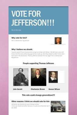 VOTE FOR JEFFERSON!!!