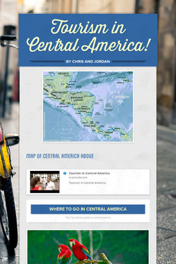 Tourism in Central America!