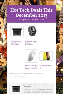 Hot Tech Deals This December 2013