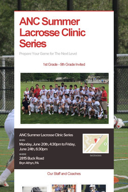 ANC Summer Lacrosse Clinic Series