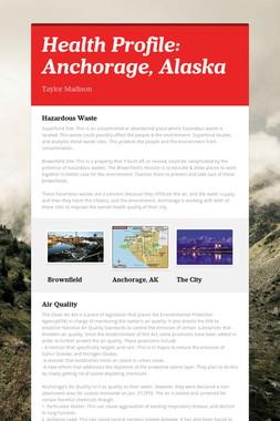 Health Profile: Anchorage, Alaska