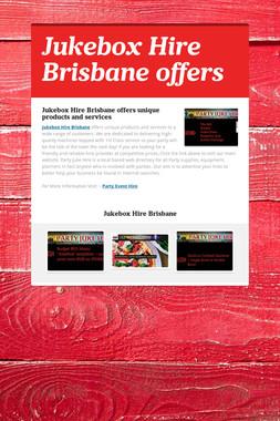 Jukebox Hire Brisbane offers