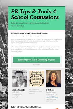 PR Tips & Tools 4 School Counselors
