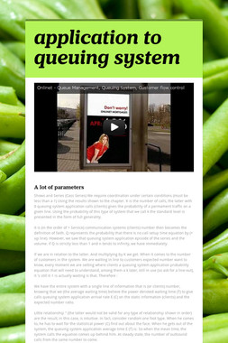 application to queuing system