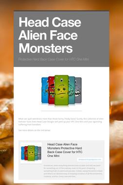 Head Case Alien Face Monsters