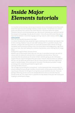 Inside Major Elements  tutorials