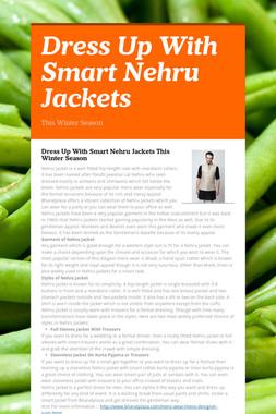 Dress Up With Smart Nehru Jackets