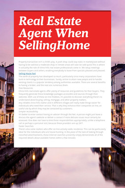 Real Estate Agent When SellingHome