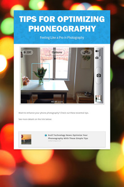 Tips for Optimizing Phoneography