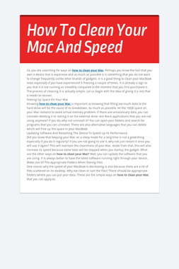 How To Clean Your Mac And Speed