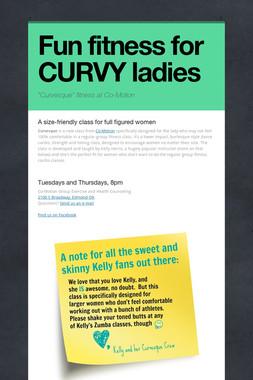 Fun fitness for CURVY ladies