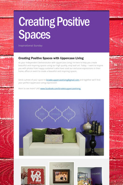 Creating Positive Spaces