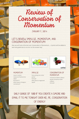 Review of Conservation of Momentum
