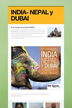 INDIA- NEPAL y DUBAI