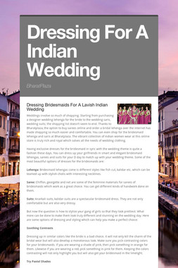 Dressing For A Indian Wedding