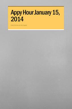 Appy Hour January 15, 2014