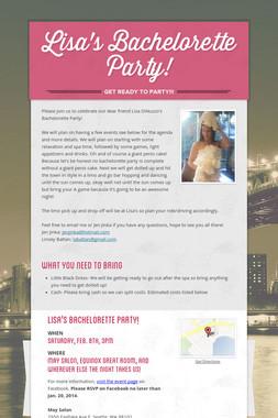Lisa's Bachelorette Party!