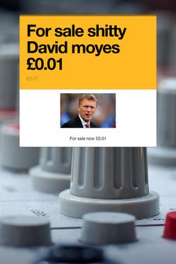 For sale shitty David moyes £0.01
