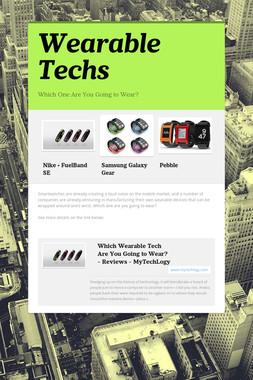 Wearable Techs