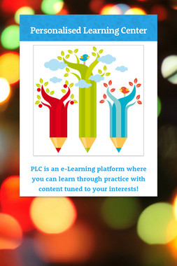 Personalised Learning Center