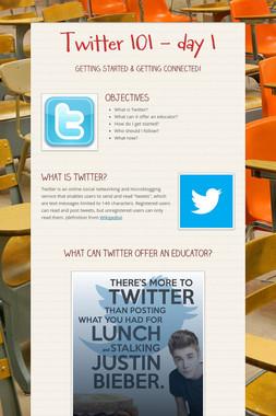 Twitter 101 - day 1
