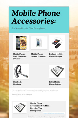 Mobile Phone Accessories: