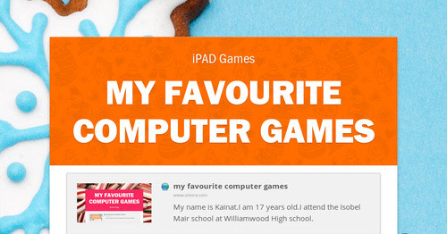 My Favourite Computer Games