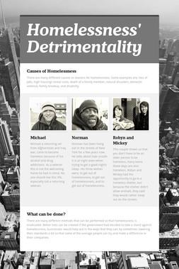 Homelessness' Detrimentality