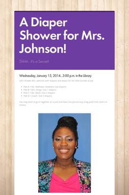 A Diaper Shower for Mrs. Johnson!