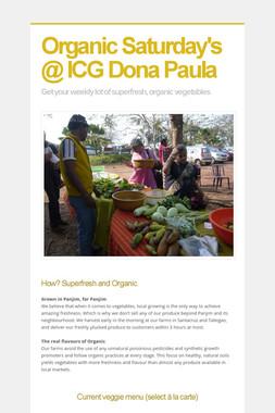 Organic Saturday's @ ICG Dona Paula