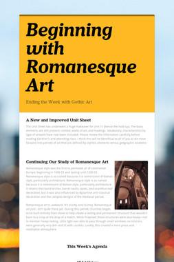 Beginning with Romanesque Art