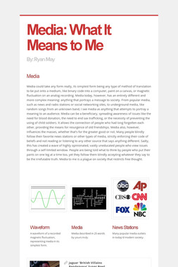 Media: What It Means to Me