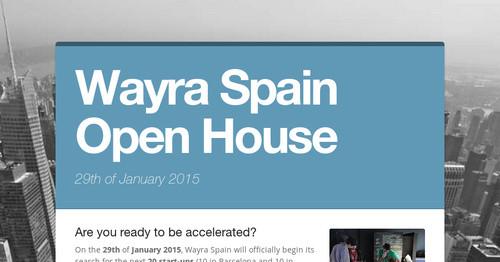 Wayra Spain Open House