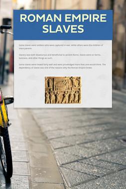 ROMAN EMPIRE SLAVES