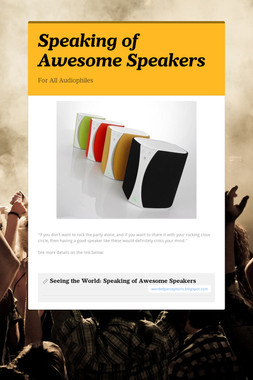 Speaking of Awesome Speakers
