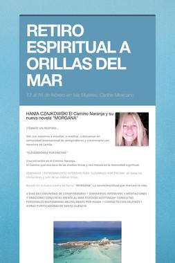 RETIRO ESPIRITUAL A ORILLAS DEL MAR