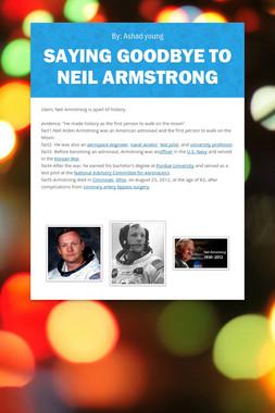 Saying Goodbye to Neil Armstrong