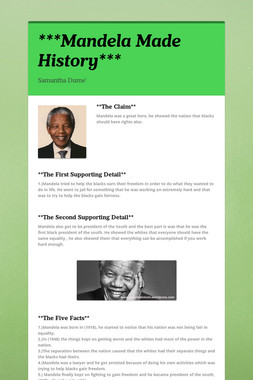 ***Mandela Made History***
