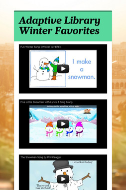 Adaptive Library Winter Favorites