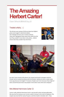 The Amazing Herbert Carter!