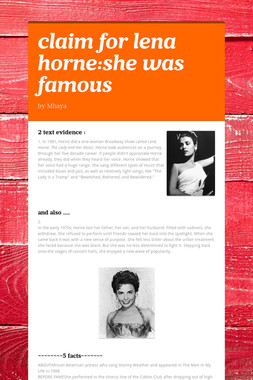 claim for lena horne:she was famous